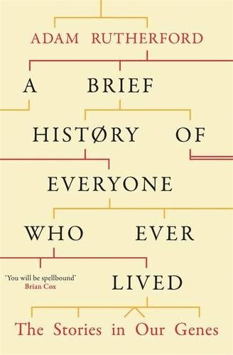 a-brief-history-of-everyone-who-ever-lived-the-stories-in-our-genes