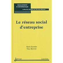 Le réseau social d'entreprise