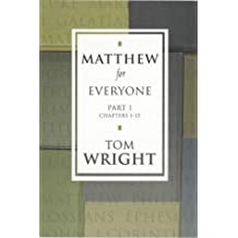Matthew for Everyone - Part 1 Chapters 1-15: Pt. 1 (New Testament for Everyone)