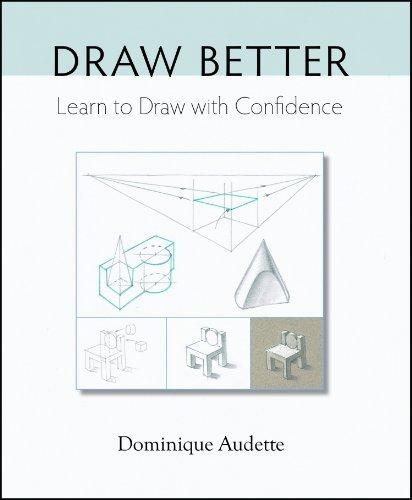 Draw Better by Dominique Audette (2013) Paperback
