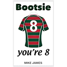 Bootsie - You're 8 (Book One)