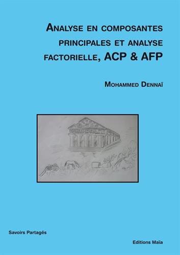 Analyse en composantes principales et analyse factorielle, ACP & AFP