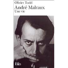 André Malraux : Une vie