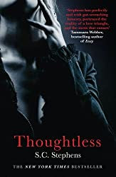Thoughtless (Thoughtless 1) by Stephens, S. C. (2012) Paperback