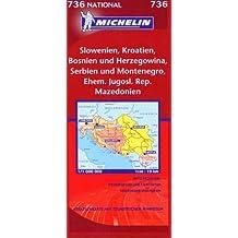 Michelin Karten, Bl.736 : Slowenien, Kroatien, Bosnien-Herzegowina, Serbien und Montenegro, Ehem. Jugosl. Rep. Mazedonien