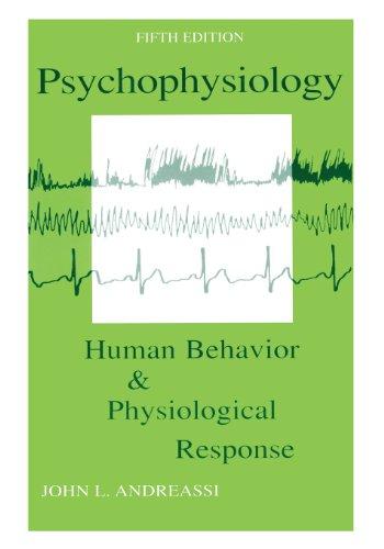 Psychophysiology: Human Behavior and Physiological Response (Psychophysiology: Human Behavior & Physiological Response (Paperback))