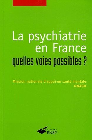 La psychiatrie en France : quelles voies...