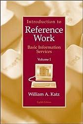 Introduction to Reference Work,  Volume I: v. 1