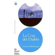 Leer En Espanol - Lecturas Graduadas: LA Cruz Del Diablo (Leer en espanol Level 3)