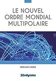 Le nouvel ordre mondial multipolaire