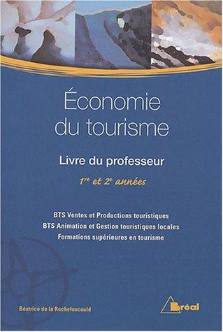 Economie du tourisme BTS : Livre du professeur