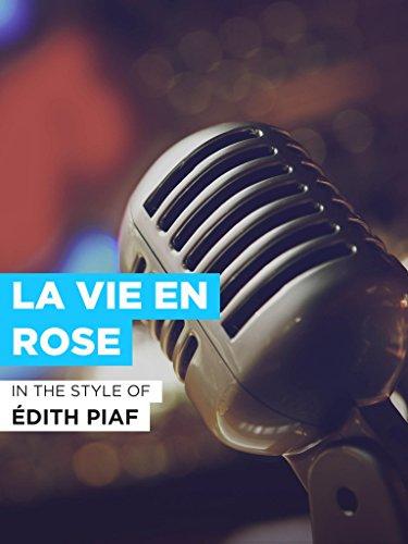 """La vie en rose im Stil von \""""Édith Piaf\"""""""