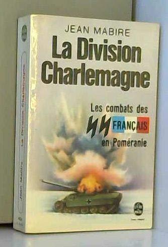 La division Charlemagne : Les combats des Français en Poméranie
