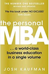 The Personal MBA: A World-Class Business Education in a Single Volume Paperback