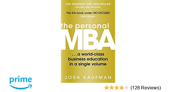 The Personal Mba A World Class Business Education In A Single