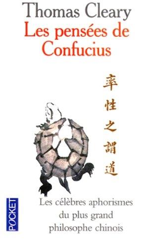 Les Pensées de Confucius par Thomas Cleary