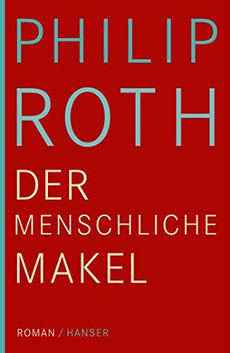 Buchseite und Rezensionen zu 'Der menschliche Makel: Roman' von Philip Roth