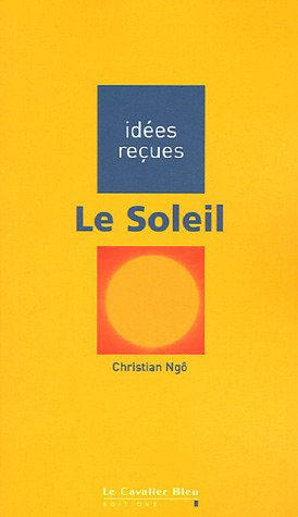 Le Soleil par Christian Ngô