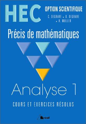 HEC - Option scientifique - Prcis de Mathmatiques : Analyse 1