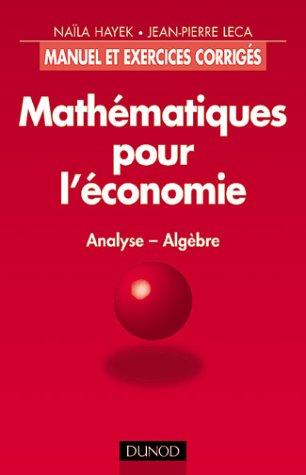 Mathématiques pour l'économie : An...