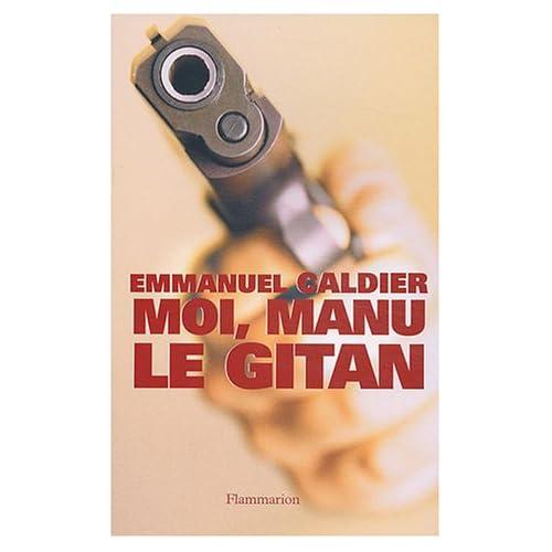 Moi, Manu le Gitan