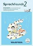 Sprachfreunde - Ausgabe Nord (Berlin, Brandenburg, Mecklenburg-Vorpommern) - Neubearbeitung 2015: 2. Schuljahr - Arbeitsheft: Schulausgangsschrift