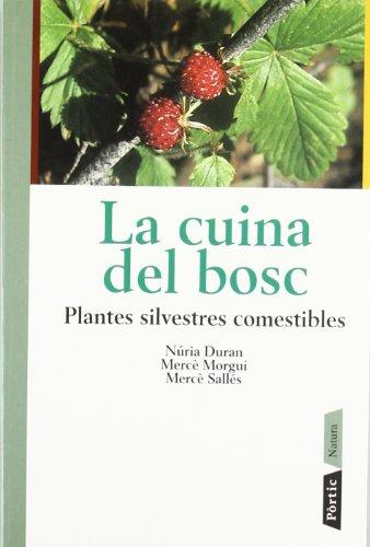Descargar Libro Plantes silvestres comestibles. Fruits, herbes, arrels, llavors, bole (CONÈIXER NATURA) de Mercè Morgui Navarro