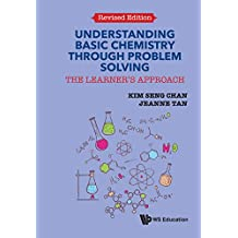 Understanding Basic Chemistry Through Problem Solving:The Learner's ApproachRevised Edition (English Edition)