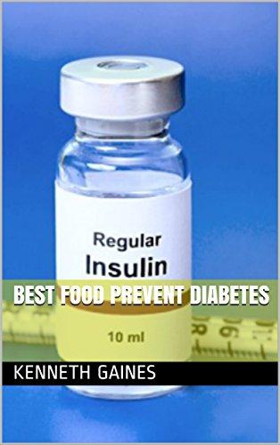Best Food Prevent Diabetes (English Edition)