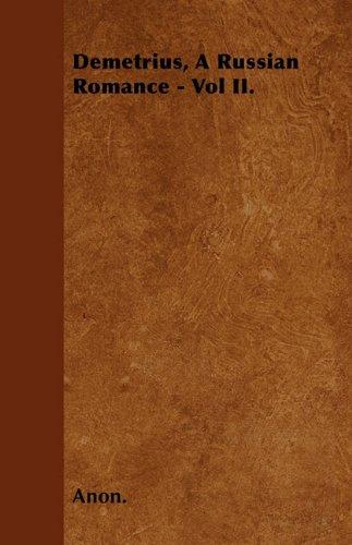Demetrius, A Russian Romance - Vol II. Cover Image
