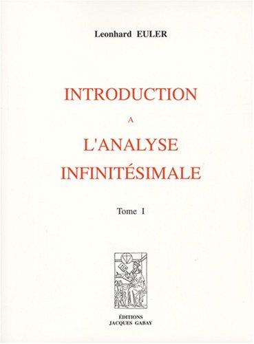 Introduction à l'analyse infinitésimale en 2 tomes