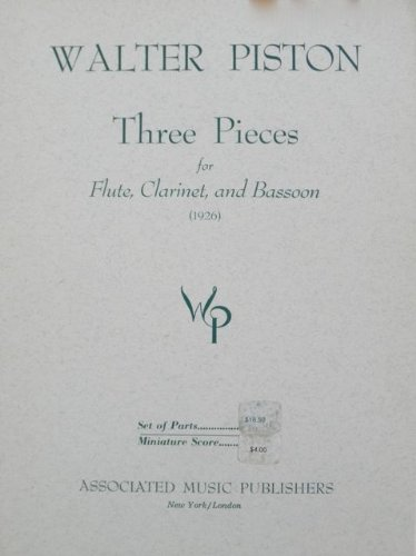 Three Pieces for Flute, Clarinet and Bassoon by Walter Piston (1926)
