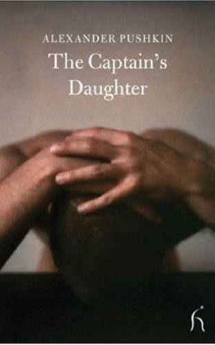 The Captain's Daughter (Hesperus Classics)