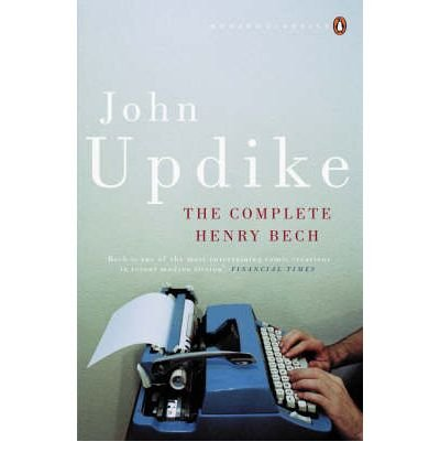 [(The Complete Henry Bech)] [ By (author) John Updike ] [June, 2007]
