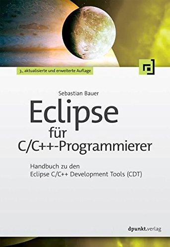 eclipse-fur-c-c-programmierer-handbuch-zu-den-eclipse-c-c-development-tools-cdt