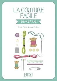 Petit Livre de - La couture facile par Annie Bailleux