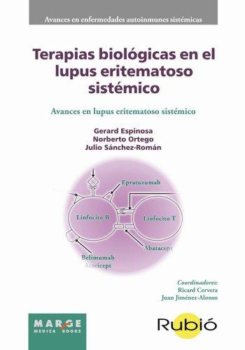 Terapias biológicas en el lupus eritematoso sistémico por Julio Sánchez Román