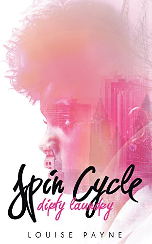 Spin Cycle: Dirty Laundry (English Edition) eBook: Payne, Louise ...