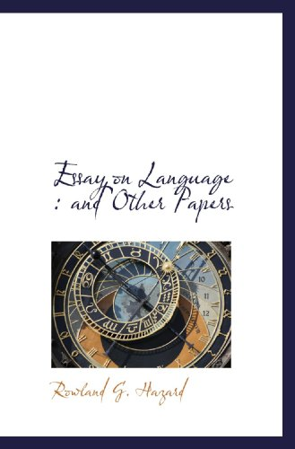 Essay on Language : and Other Papers