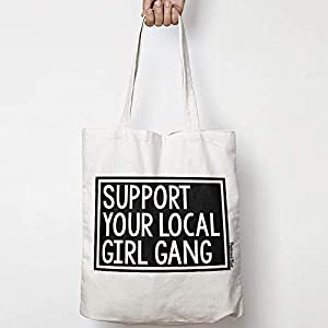 SUPPORT YOUR LOCAL GIRL GANG leinentasche aus natürlicher baumwolle WAHL VON ZWEI FARBEN for activism, feminism