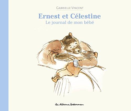 Le Journal de Mon Bébé Ernest & Celestine