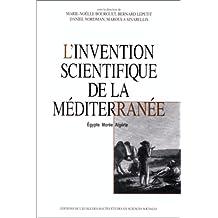 L'invention scientifique de la Méditerranée. Egypte, Morée, Algérie