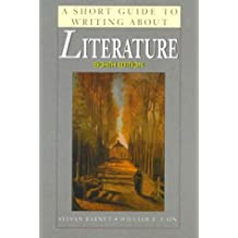 A Short Guide to Writing About Literature (The Short Guide Series)