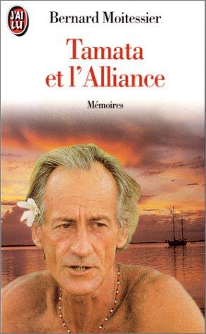 TAMATA ET L'ALLIANCE. Mémoires