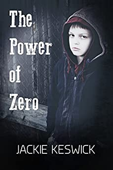 The Power of Zero (The Power of Zero Book 0) by [Keswick, Jackie]