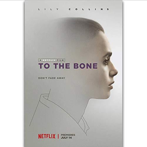 tgbhujk Auf den Knochen Lily Collins Netflix Film Wandkunst Malerei Druck Auf Seide Leinwand Poster Dekoration 40X60 cm Ohne Rahmen