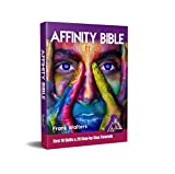 The Affinity Photo Bible - Book II: A Step-by-Step Guidebook Perfect for Beginners (English Edition)