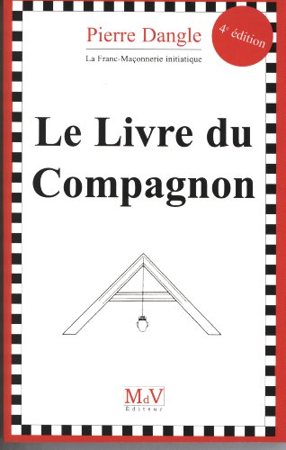 Livre du Compagnon (le) 4 Edt par Dangle Pierre