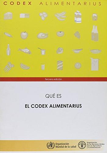 Que Es El Codex Alimentarius (Codex Alimentarius - Programa Conjunto Fao/Oms Sob)