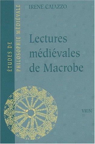 Lectures médiévales de Macrobe. : Les Glosae Colonienses super Macrobium